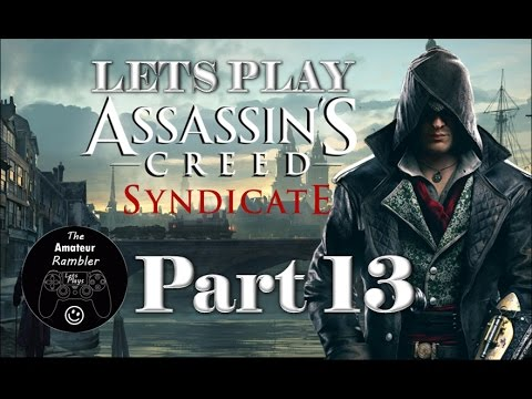 Lets Play Assassin's Creed® Syndicate Part 13 - Infiltrating The Bank of England