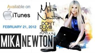 Watch Mika Newton Dont Dumb Me Down video