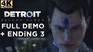 (4K) DETROiT Become Human | Full DEMO | Ending 3 (PS4 Pro)