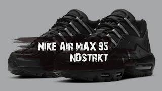 NIKR AIR MAX 95 NDSTRKT | RELE…