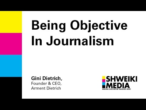 Being Objective in Journalism