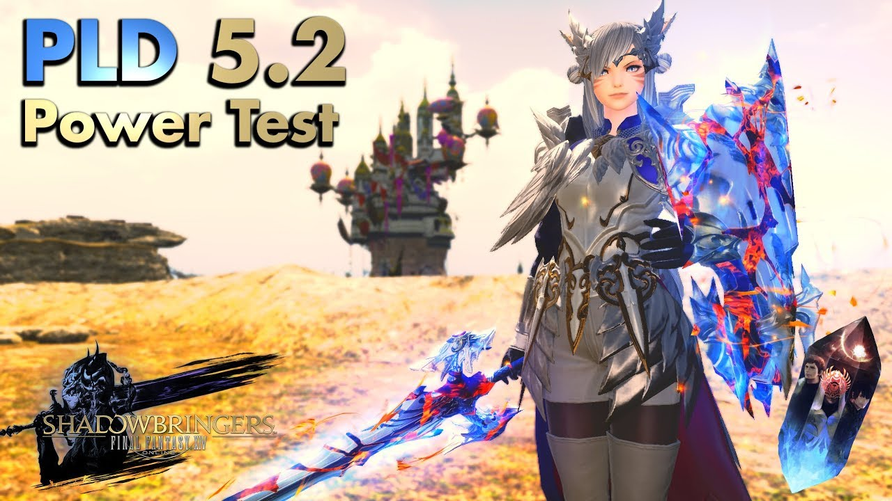 Ffxiv 5 2 Paladin Pld Power Test Ilvl 480 Versatile And Strong Youtube