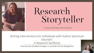 Writing interventions & autism review: Research Storyteller 5-minute CPD video with Cally Kent, PhD