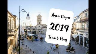 Ayia Napa 2019 Travel vlog