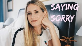ARE WE SAYING SORRY TOO MUCH??
