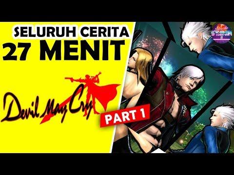 Seluruh Alur Cerita Devil May Cry Series (PART 1/2) Hanya 27 MENIT - Cerita & Sejarah Dmc Indonesia