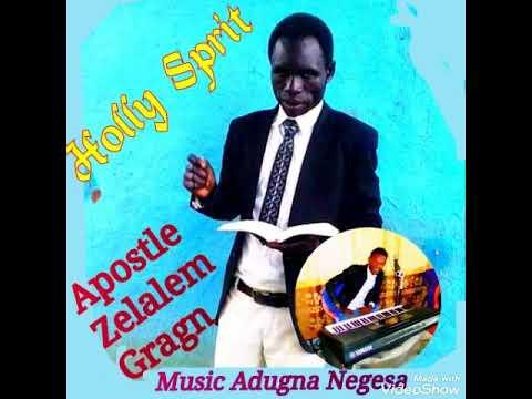 Apostle Zelalem Gragn