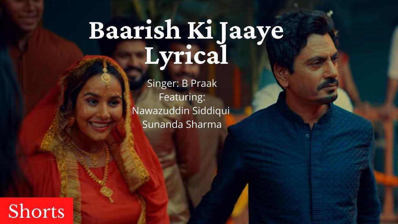 Baarish Ki Jaaye Shorts @Lyrical Video |