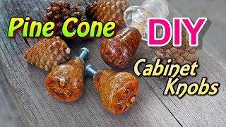 DIY Pine Cone Cabinet Knobs!