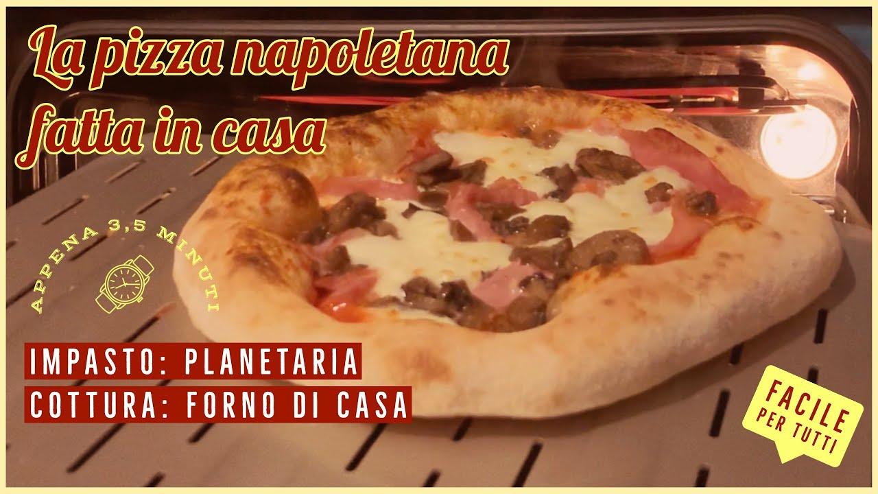 Ricetta Impasto Pizza Napoletana Planetaria.La Pizza Napoletana Fatta In Casa Impasto In Planetaria Cottura Nel Forno Di Casa Youtube