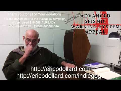 Eric Dollard - Advanced Seismic Warning System FULL INTERVIEW