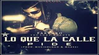"""Farruko """"Lo Que La Calle Pide"""" Imperio Nazza ★Original Reggaeton 2014★"""