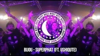 BIJOU - Super Phat (ft. Ushiqute)