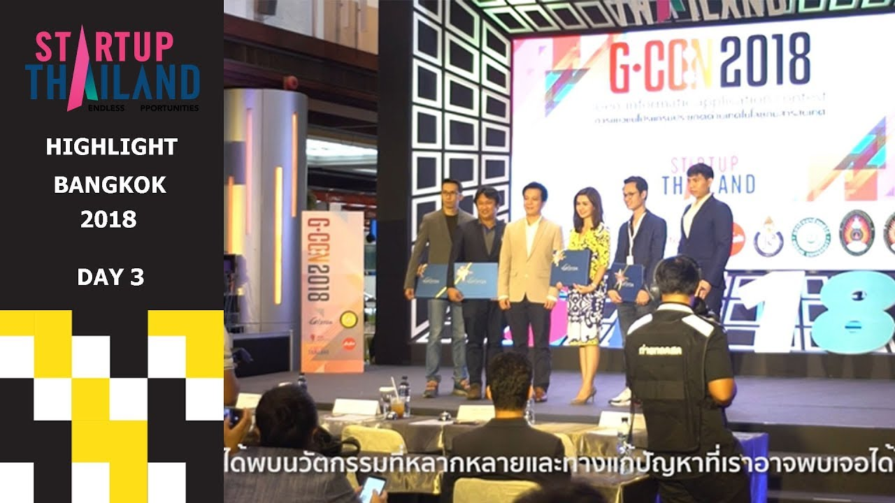 Highlight Day 3 | Startup Thailand 2018 : Endless Opportunities (19/5/2018)