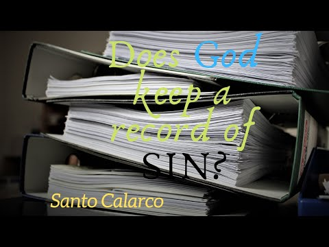 Santo Calarco: Bitesize - God does NOT keep a record of sins or forgive them