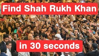Find Shahrukh Khan in 30 seconds - Zero Challenge
