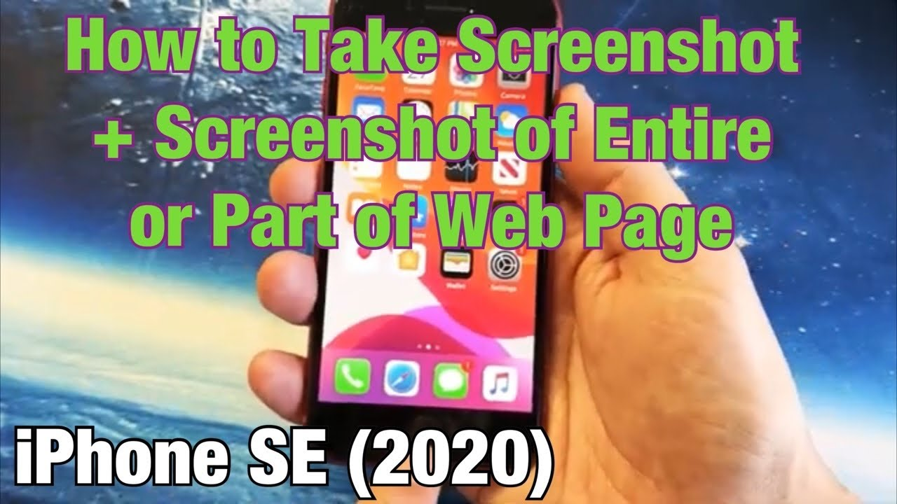 iPhone SE 12 (120120): How to Take a Screenshot & Screenshot of Entire or Part  of Web Page