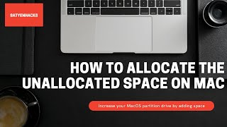How To Allocate tнe Unallocated Space in Hard Drive on Mac (2021)