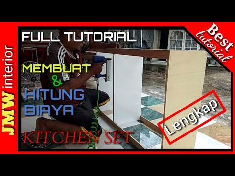 Membuat serta hitung biaya kitchen set sederhana (How to make a simple kitchen set & the estimate)