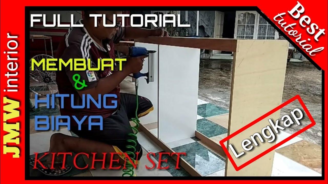 Membuat serta hitung biaya kitchen set sederhana how to make a simple kitchen set the estimate