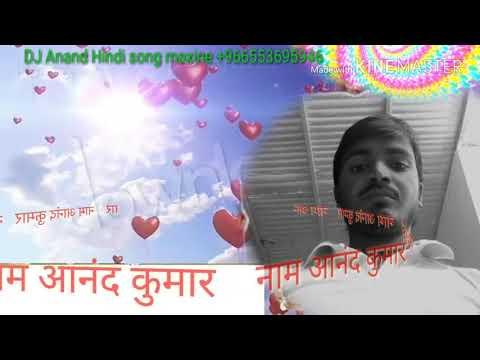 DJ Anand Kumar Hindi Songs Maxine