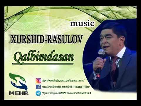 Xurshid Rasulov   Qalbimdasan 2