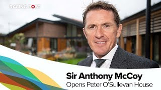 Sir Anthony McCoy opens Peter O'Sullevan House