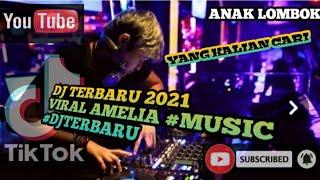Download DJ TERBARU 2021 VIRAL AMELIA #Music #djterbaru