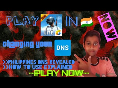 How to play PUBG Mobile Lite in India | No Server issue | Easy Method | DNS  of Philippines