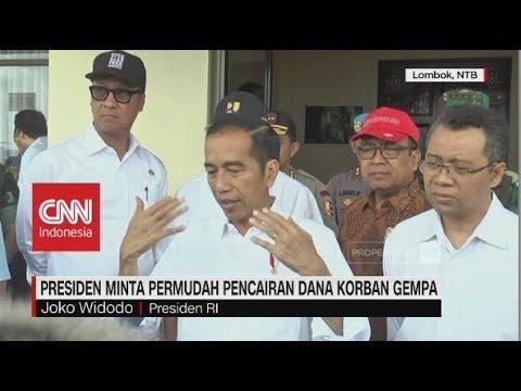 Jokowi Minta Permudah Pencairan Dana Korban Gempa Lombok