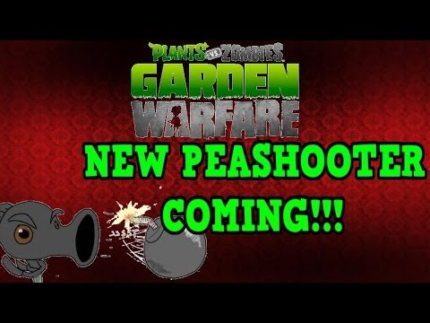 "Plants vs Zombies Garden Warfare - New Peashooter Coming! ""Competition"""