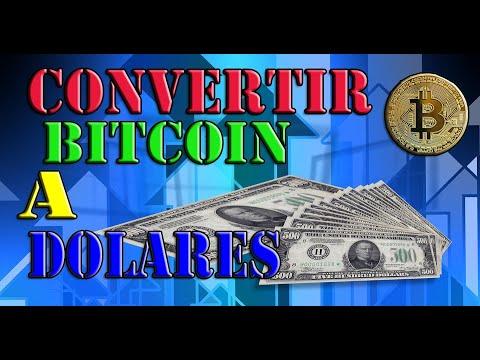 Como CAMBIAR Bitcoin Por Dolares 2020