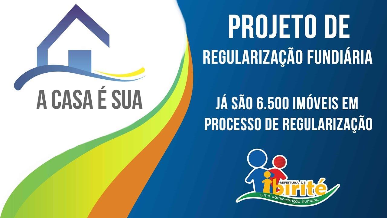 7c2ed889bd Regularização Fundiária - 20 mil imóveis serão beneficiados!