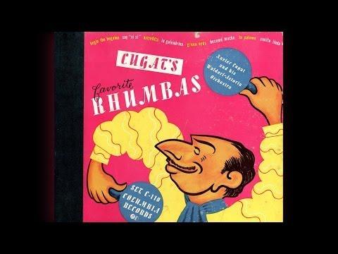 Xavier Cugat's Favorite Rhumbas  Xavier Cugat & his WaldorfAstoria Orchestra