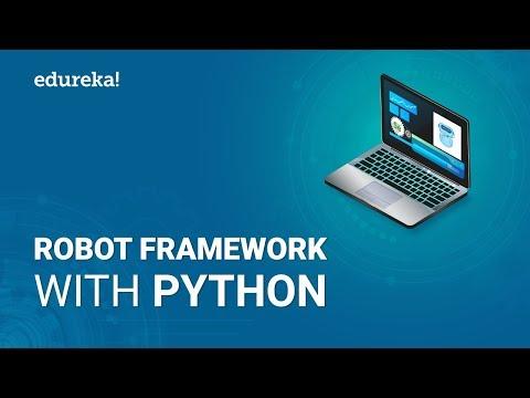 Robot Framework Tutorial | Robot Framework With Python | Python Robot Framework | Edureka