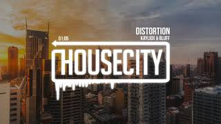 Kayliox & Bluff - Distortion