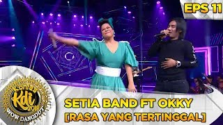 Download lagu Setia Band Ft  Okky Lukman [RASA YANG TERTINGGAL] - Kontes KDI Eps 11 (30/9)