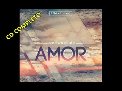 CD Oceano de Amor - Ministério Pedras Vivas (COMPLETO)
