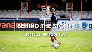 BEHIND THE STONES | Episode Two