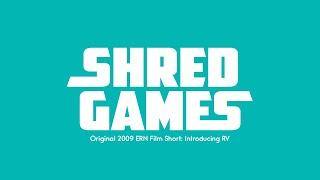 Shred Games: RV