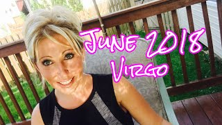 Virgo June 2018- SOULMATES AND CHANGES