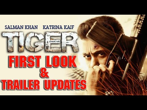 TIGER ZINDA HAI FIRST LOOK & Trailer...