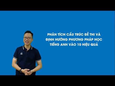 Định hướng ôn thi vào 10 môn Tiếng Anh năm học 2020 – 2021 – Thầy Nguyễn Trung Nguyên | HOCMAI