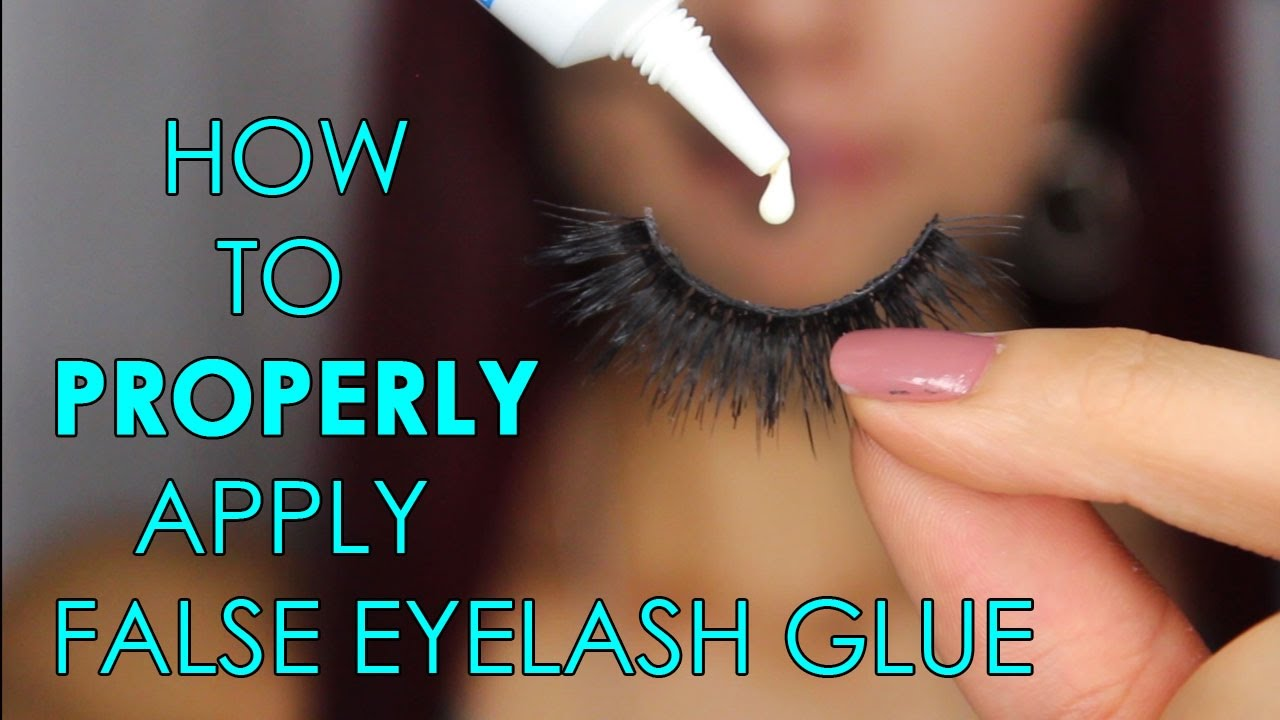 How To Properly Apply False Eyelash Glue All About Adhesives Part 1