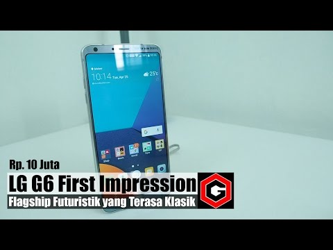 LG G6 First Impression Review Indonesia