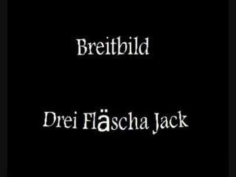 Breitbild - Drei Fläscha Jack