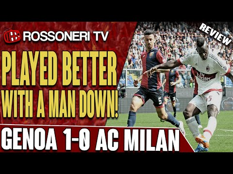 Played Better With A Man Down! | Genoa 1-0 AC Milan | Match Review