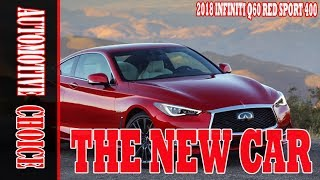 [TOP NEWS] 2018 Infiniti Q60 Red Sport 400 Review || Exterior and Interior, AMAZING!!!