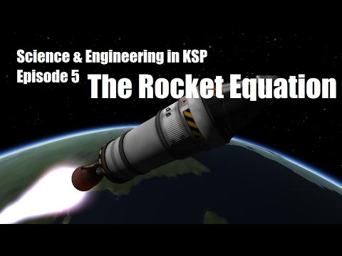 The Rocket Equation, Thrust, and Propellant Mass Optimization in KSP