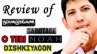 The zoOm Review Show - Youngistaan, O Teri, Dishkiyaoon, Noah, Sabotage Review